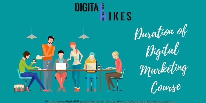 Duration of Digital Marketing Course