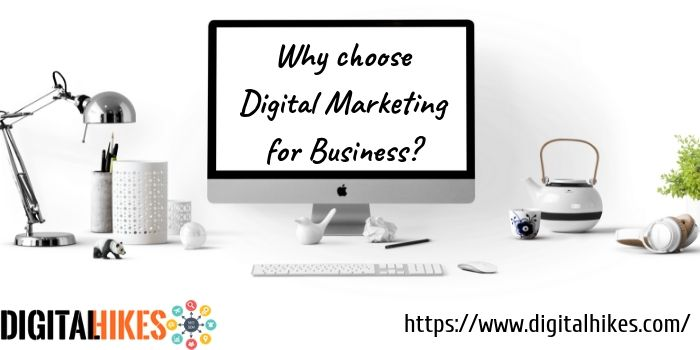 Choose digital markteing for business