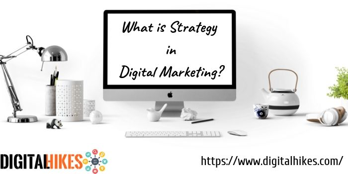 strategies in digital marketing