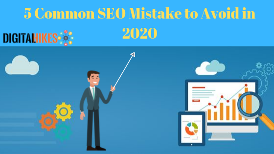 Best Search Engines 2020.Top 5 Common Seo Mistake To Avoid In 2020 Digital Hikes