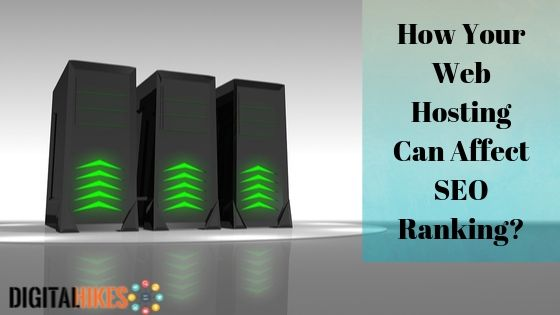 How Your Web Hosting Can Affect SEO Ranking