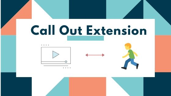 call out Extension