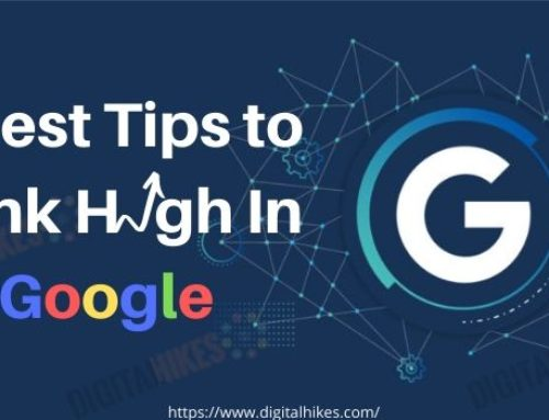 5 Best Methods to Rank High In Google Search Engine