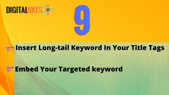Insert Long-tail Keyword In Your Title Tags