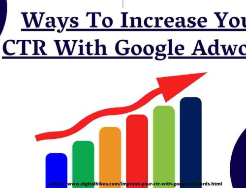 5 Most Effective Tips to Increase Your CTR with Google Adwords