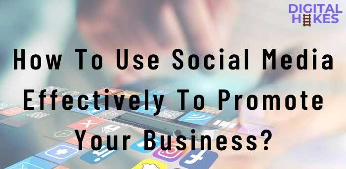 10 Digital Marketing Tips To Help Improve Your Business - digitalhikes.com